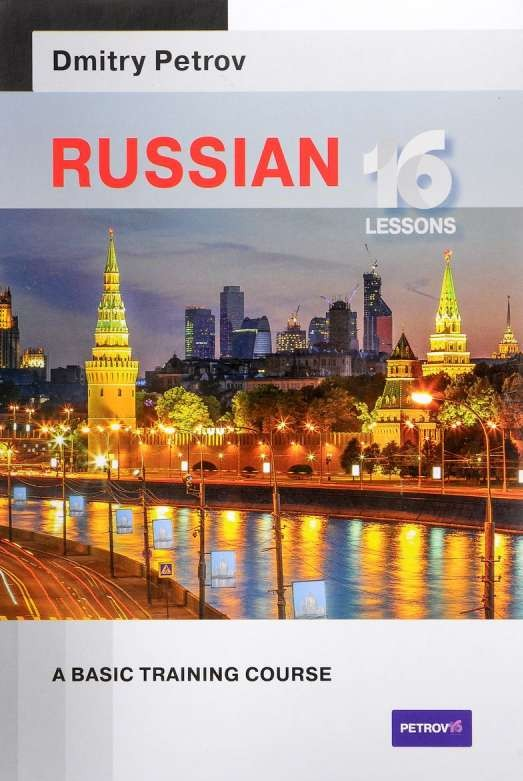 Russian. 16 lessons. A Basic Training Course